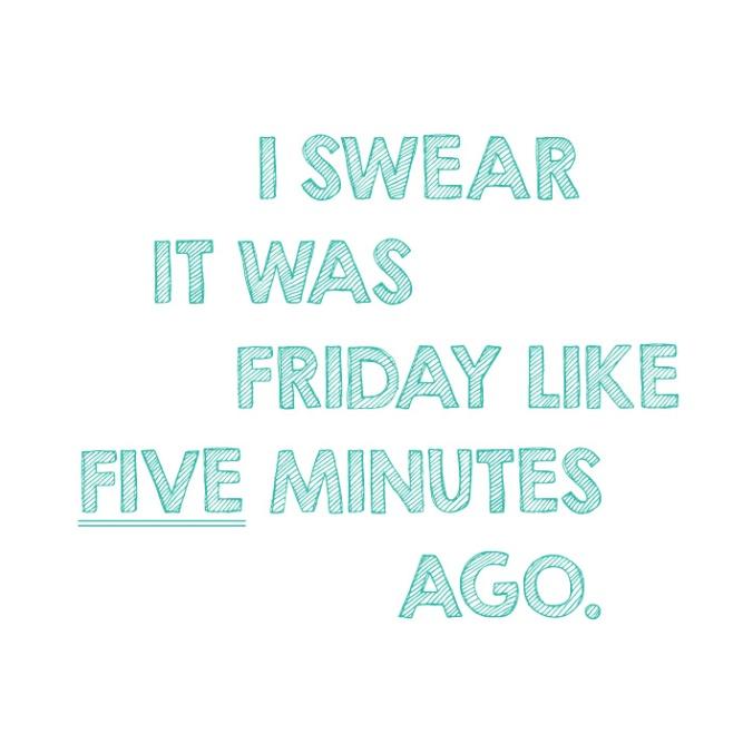 I_Swear_It_Was_Friday