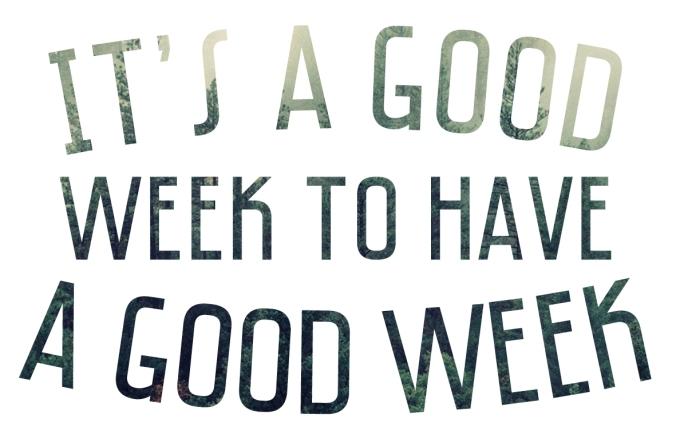 Itsagoodweek